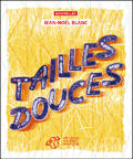 Tailles douces